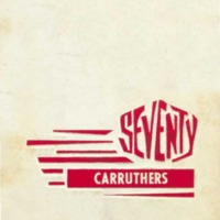 Seventy Carruthers