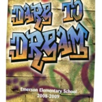 Dare to Dream Emerson Elementary School 2008-2009