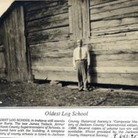 Hound Holler School, Oldest Log Cabin School, and Superintendent of Schools James Tatlock, 1995